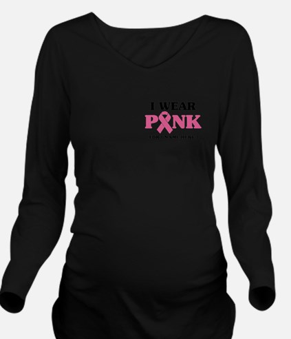 Breast Cancer Cause Long Sleeve Maternity T-Shirt