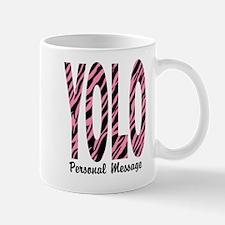 Personalized Pink Zebra YOLO Mug