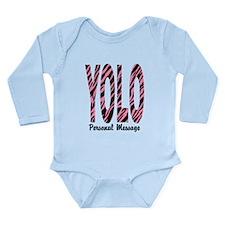 Personalized Pink Zebra YOLO Long Sleeve Infant Bo
