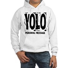 Personalized YOLO Hoodie