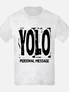 Personalized YOLO T-Shirt