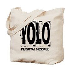 Personalized YOLO Tote Bag