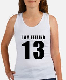 I am feeling 13 Women's Tank Top