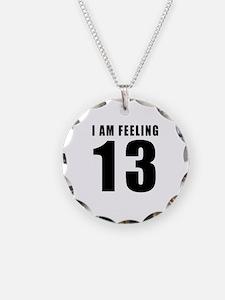 I am feeling 13 Necklace