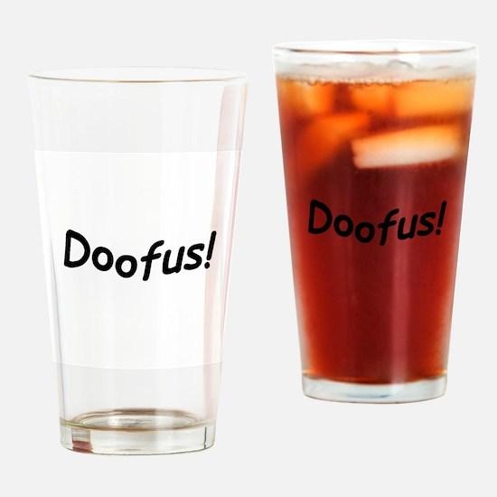 crazy doofus Drinking Glass