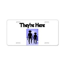 Theyre Here Aluminum License Plate