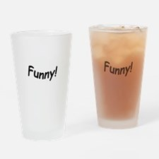 crazy funny Drinking Glass