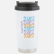 DANCE Optional Text Stainless Steel Travel Mug