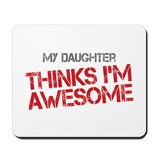 Daughter Awesome Mousepad