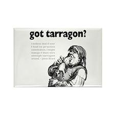 Got Tarragon Cannibalism Rectangle Magnet