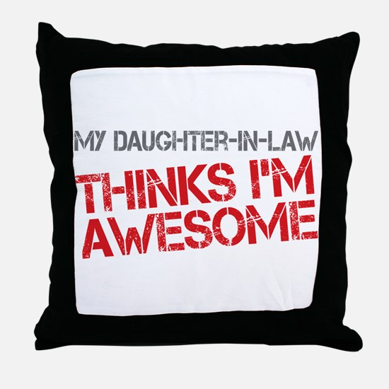 Daughter-In-Law Awesome Throw Pillow