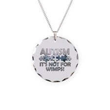 Autism: Not For Wimps! Necklace