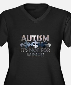 Autism: Not For Wimps! Women's Plus Size V-Neck Da