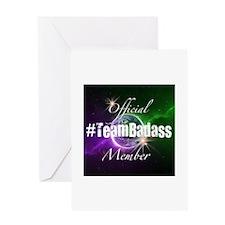 Team Badass Official Greeting Cards