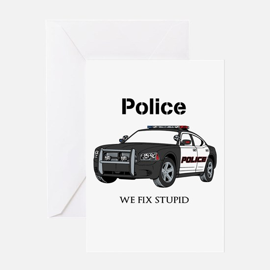 Police We Fix Stupid Greeting Cards