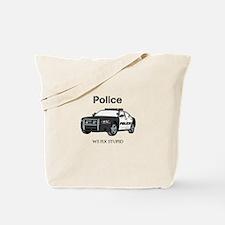 Police We Fix Stupid Tote Bag