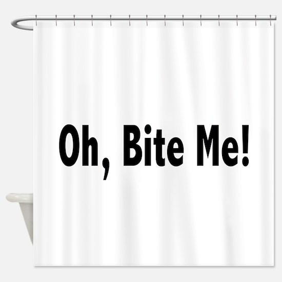biteme2.png Shower Curtain
