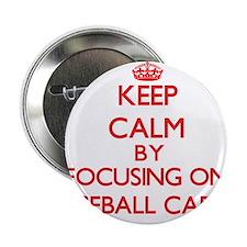 "Keep calm by focusing on on Baseball Cards 2.25"" B"