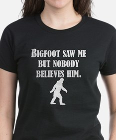Bigfoot Saw Me T-Shirt