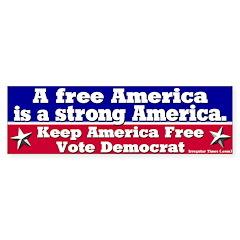 Free America Strong America Bumpersticker