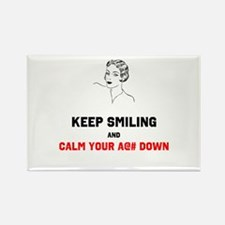 Keep Smiling and Calm Your @#$ Down Magnets