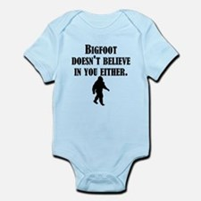 Bigfoot Doesnt Believe In You Either Body Suit