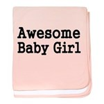 Awesome Baby Girl Baby Blanket