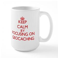 Keep calm by focusing on on Geocaching Mugs