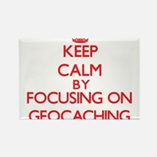 Keep calm by focusing on on Geocaching Magnets
