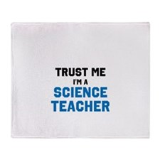 Trust Me Im A Science Teacher Throw Blanket