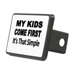 My Kids Come First. Its that simple. Hitch Cover