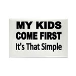 My Kids Come First. Its that simple. Magnets