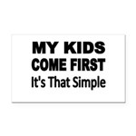 My Kids Come First. Its that simple. Rectangle Car