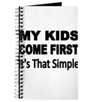 My Kids Come First. Its that simple. Journal