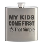 My Kids Come First. Its that simple. Flask