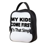 My Kids Come First. Its that simple. Neoprene Lunc