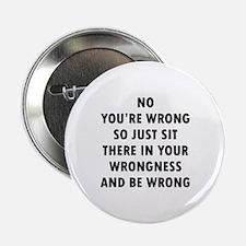 """No Wrong 2.25"""" Button"""