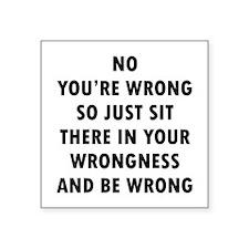 "No Wrong Square Sticker 3"" x 3"""