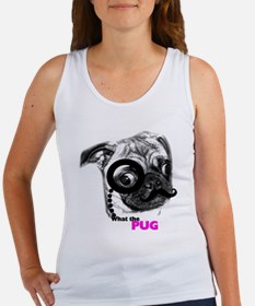 What the pug Women's Tank Top