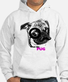 What the pug Hoodie