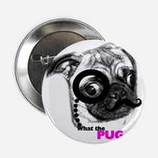 "What the pug 2.25"" Button"