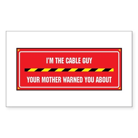 I'm the Cable Guy Rectangle Sticker