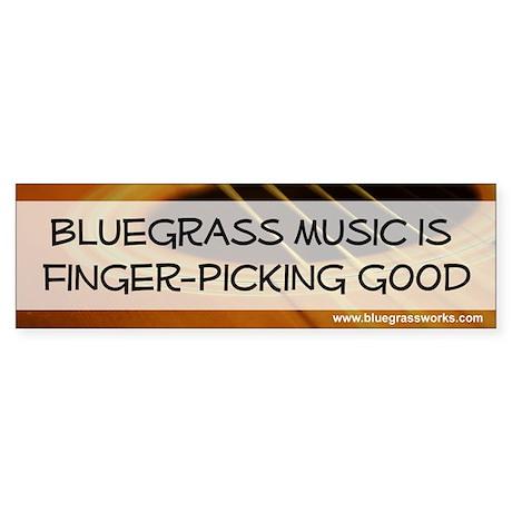 """""""Bluegrass Music Finger-Picking Good"""" Bumper Stic"""