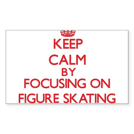 Keep calm by focusing on on Figure Skating Sticker