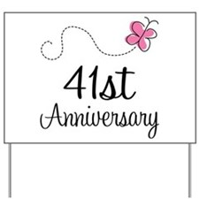 41st Anniversary Butterfly Yard Sign