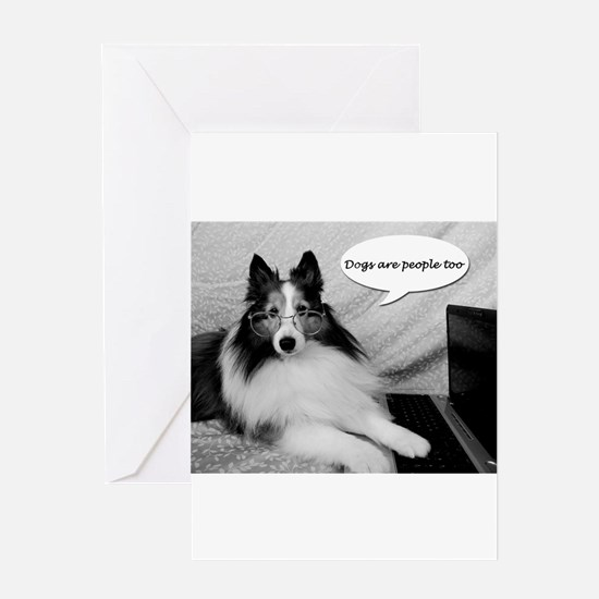 Dogs Are People Too Greeting Cards