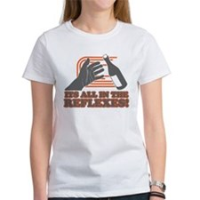 Its All In The Reflexes T-Shirt