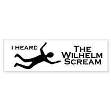 Wilhelm Scream Bumper Bumper Sticker
