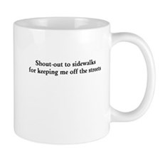Shout-out to sidewalks - black Mugs