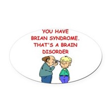 BRAIN syndrome Oval Car Magnet